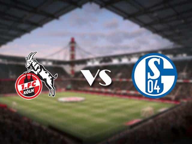 Soi kèo nhà cái FC Koln vs Schalke, 22/05/2021 - VĐQG Đức [Bundesliga]