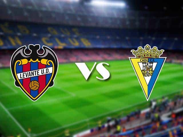 Soi kèo nhà cái Levante vs Cadiz CF, 22/05/2021 - VĐQG Tây Ban Nha