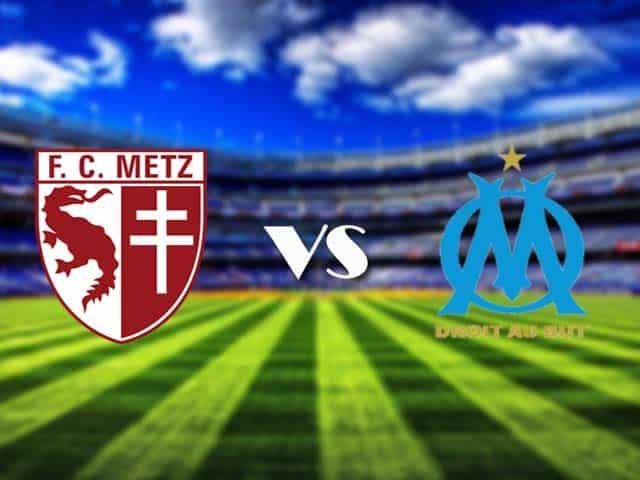 Soi kèo nhà cái Metz vs Marseille, 24/05/2021 - VĐQG Pháp [Ligue 1]