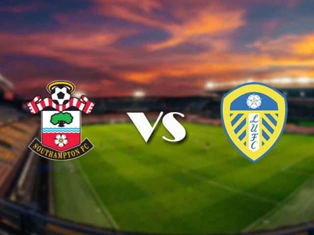 Soi kèo nhà cái Southampton vs Leeds, 15/05/2021 - Ngoại Hạng Anh