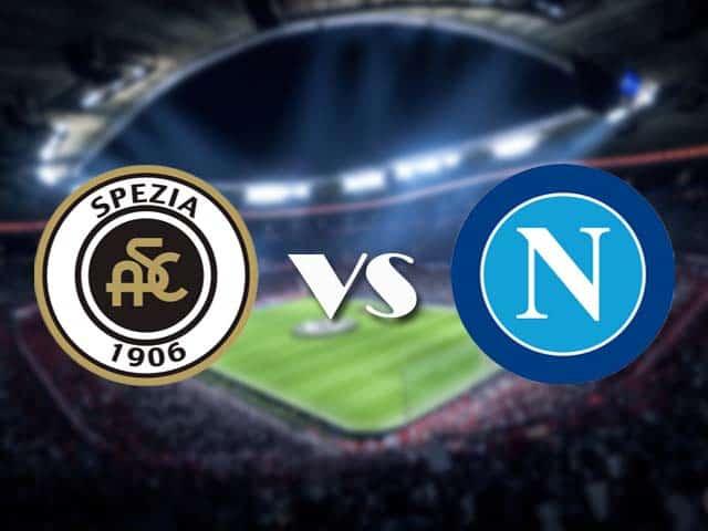 Soi kèo nhà cái Spezia vs Napoli, 08/05/2021 - VĐQG Ý [Serie A]