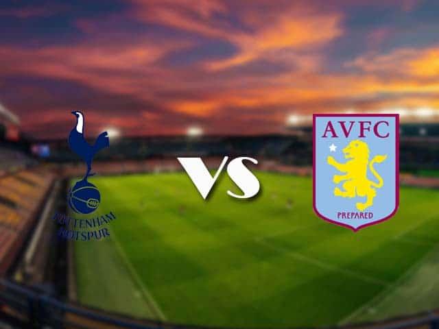 Soi kèo nhà cái Tottenham vs Aston Villa, 20/05/2021 - Ngoại Hạng Anh