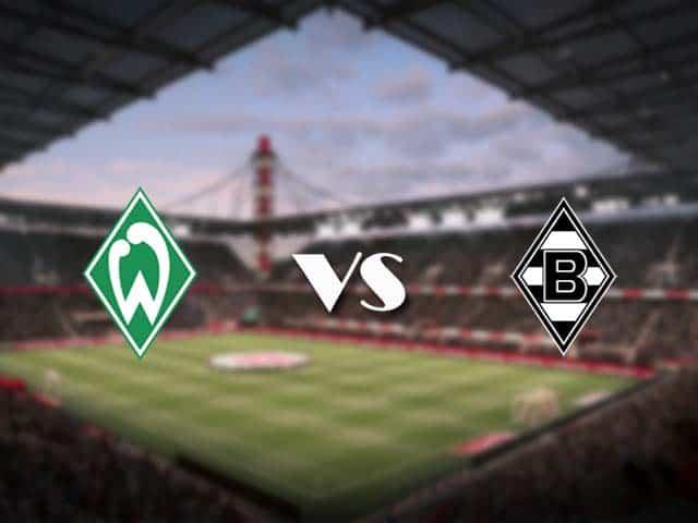Soi kèo nhà cái Werder Bremen vs B. Monchengladbach, 22/05/2021 - VĐQG Đức [Bundesliga]