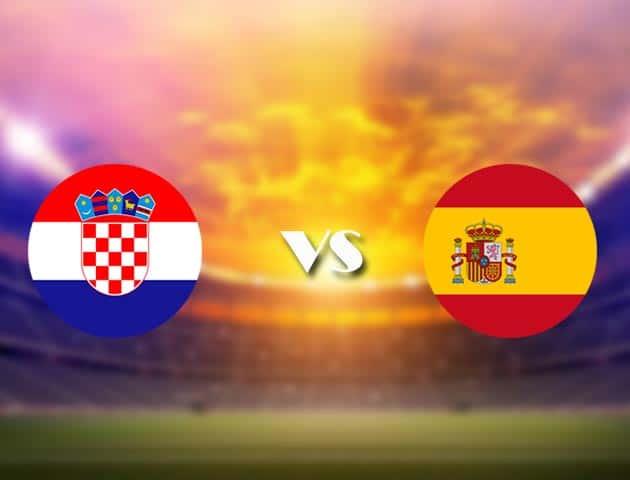 Soi kèo nhà cái Croatia vs Tây Ban Nha, 28/06/2021 - Giải vô địch bóng đá châu Âu