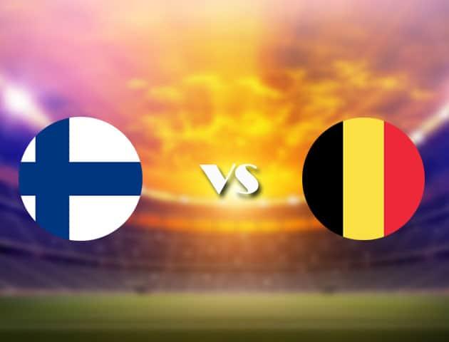 Soi kèo nhà cái Phần Lan vs Bỉ, 22/06/2021 - Giải vô địch bóng đá châu Âu