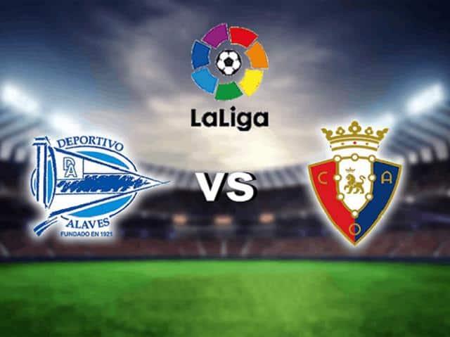 Soi kèo trận đấu Alaves vs Osasuna, 19/09/2021 - VĐQG Tây Ban Nha