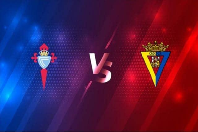 Soi kèo trận đấu Celta Vigo vs Cadiz CF, 18/09/2021 - VĐQG Tây Ban Nha